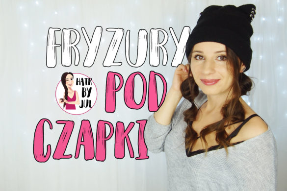 fryzury pod czapki