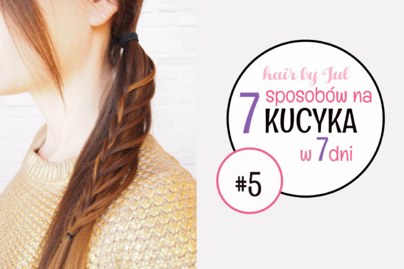 7 fryzur w 7 dni