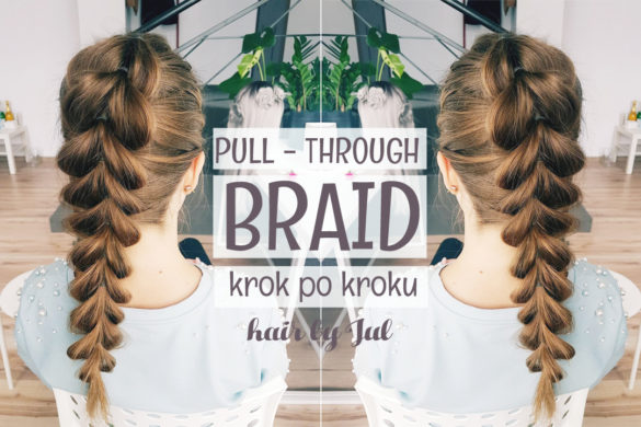jak zrobić pull-through braid