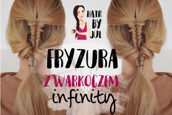 fryzura z warkoczem infinity