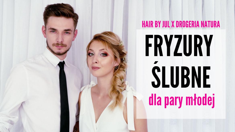 fryzury ślubne pary młodej